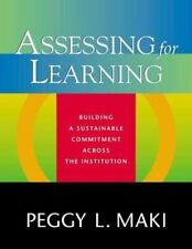 Assessing for Learning: Building a Sustainable Commitment Across the-ExLibrary