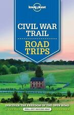 Travel Guide: Lonely Planet - Civil War Trail Road Trips by Michael Grosberg,...
