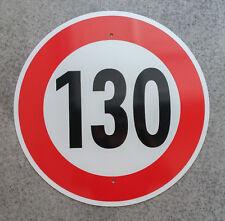 "German Autobahn Speed Sign  ""130 KPH""   Full Scale REFLECTIVE European Replica"