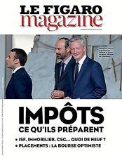 LE FIGARO MAGAZINE 26-27.5.2017***MACRON IMPÔTS*CE QU'IL PRÉPARE ?