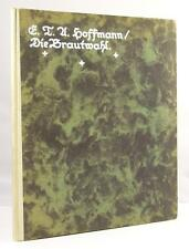 Die Brautwahl  by E.T.A Hoffmann (Wilhelm Stumpf illus.)