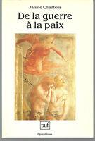 DE LA GUERRE À LA PAIX - Janine Chanteur (1989) - envoi