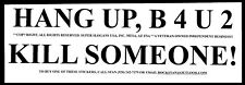 """CELL PHONE DRIVER WARNING BUMPER STICKERS-ALL WHITE WETHERPRUF VINYL-9.75""""x3.2"""""""