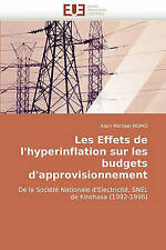 Les Effets de l'hyperinflation sur les budgets d'approvisionnement: De la Sociét