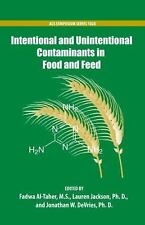 Intentional and Unintentional Contaminants in Food and Feed (ACS Symposium Serie