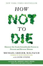 How Not to Die: Discover the Foods Scientifically... by Michael Greger MD Ebooks