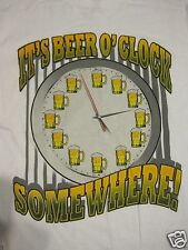IT'S BEER O'CLOCK SOMEWHERE T-SHIRT~CLOCK W/ FULL BEER MUGS FOR NUMBERS~NEW/TAGS