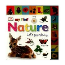 My First Nature Let's Go Exploring Book | DK 024132730x BTR