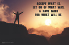 Accept What Is Mini Poster - 17x11