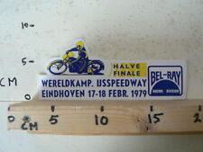 STICKER,DECAL WK HALVE FINALE IJSSPEEDWAY,ICE EINDHOVEN 17/18-2 1979 BEL-RAY B