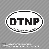 Dry Tortugas National Park Oval Sticker Decal Vinyl Euro DTNP