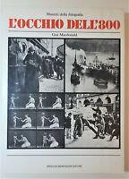 Gus MacDonald L'occhio dell'800 mondadori 1981 1° edizione