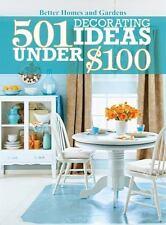 501 Decorating Ideas under $100- Better Homes & Gardens