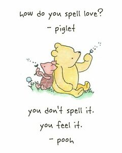 WINNIE THE POOH Inspirational Quote Friends Love  Art Unframed Chic Print