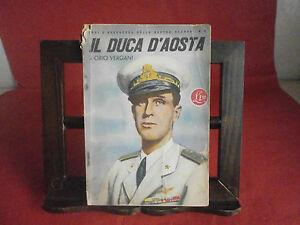 """Vergani Orio """"Il duca d'Aosta"""" – Rizzoli, 1942"""
