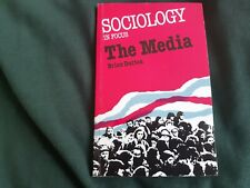 Sociology In Focus, The Media by Brian Dutton, Sociology Course book