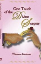 One Touch of the Divine Scepter