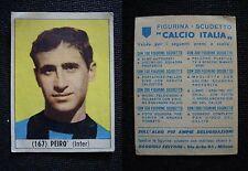 ***CALCIO ITALIA 1965/66*** ED. BAGGIOLI - PEIRO' (INTER) N.167