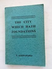 The City which hath Foundations - T Austin-Sparks