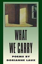 What We Carry American Poets Continuum