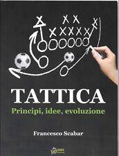 Tattica: principi, idee, evoluzione