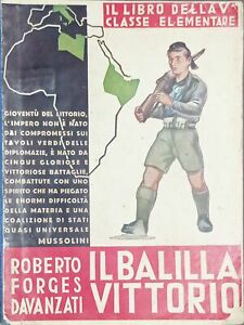 Libro V ^ Classe Elementare R. Forges Davanzati - Il Balilla Vittorio - ed. 1938