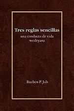 Tres Reglas Sencillas: Una Conducta de Vida Wesleyana = Three Simple Rules (Pape
