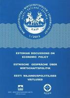 NEU - ESTNISCHE GESPRäCHE üBER WIRTSCHAFTSPOLITIK 1/2015
