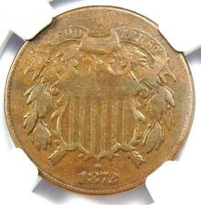 1872 Two Cent Coin 2C - Certified NGC F15 - Rare Key Date Coin - $725 Value!