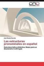 Las estructuras pronominales en español: Guía descriptivo-didáctica. Bases para