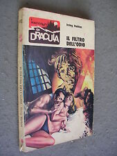 I RACCONTI DI DRACULA #  72 - IRVING MATHIAS - IL FILTRO DELL'ODIO - 1974