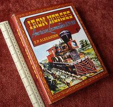 "Vintage Bonanza Book NY USA ""Iron Horses-American Locomotives 1829-1900"""