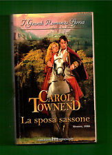 La Sposa Sassone - Carol Townend - Grandi romanzi storici n.650 - 2008