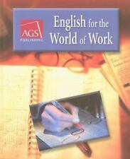 ENGLISH FOR THE WORLD OF WORK STUDENT TEXT