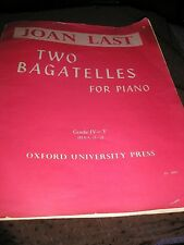 SHEET MUSIC-JOAN LAST TWO BAGATELLES FOR PIANO 8 PAGES 1960