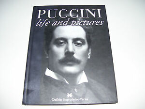 Puccini Life And Pictures * RARE BOOK 120 pages full colour Italia 2007 *