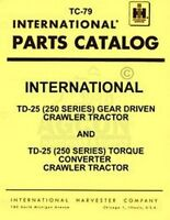 International TD-25 Crawler Parts Catalog Manual TC-79