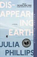 Disappearing Earth, Paperback by Phillips, Julia, Like New Used, Free shippin...