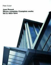 Jean Prouvé Oeuvre complète/Complete Works (Jean Prouve: complete works)