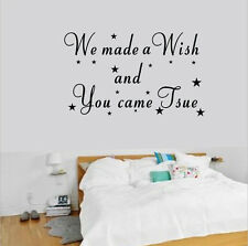 We made a wish And You came True kids baby nursery vinyl wall sticker quotes
