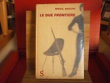 "Shute Nevil ""Le due frontiere "" – Sugar, 1959"