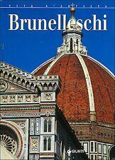 Brunelleschi. Saggio/biografia di Elena Capretti - Ed. Giunti