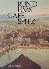 Rund Ums Café Spitz : Vom Alten Kleinbasler Richthaus Zum Hotel Merian Am.