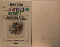 Wilhelm Busch Zeichnung signiert Hein Timm autograph Signatur Autogramm Signed