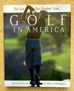 """Book """"The First One Hundred Years Golf In America""""  with autographed"""