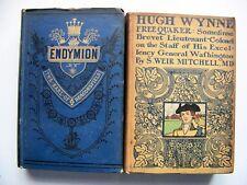 HUGH WYNNE FREE QUAKER By MITCHELL (1900) & ENDYMION By EARL BEACONSFIELD (1880)