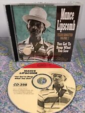 You Got To Reap What You Sow by Mance Lipscomb (CD, 1993, Arhoolie)