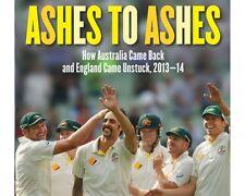 Ashes to Ashes - Gideon Haigh