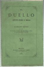 Damiano Muoni IL DUELLO APPUNTI STORICI E MORALI Milano Gareffi 1865