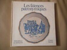 LES FAÏENCES PATRONYMIQUES 1978 ART CÉRAMIQUE HISTOIRE HAGIOGRAPHIE PATRIMOINE